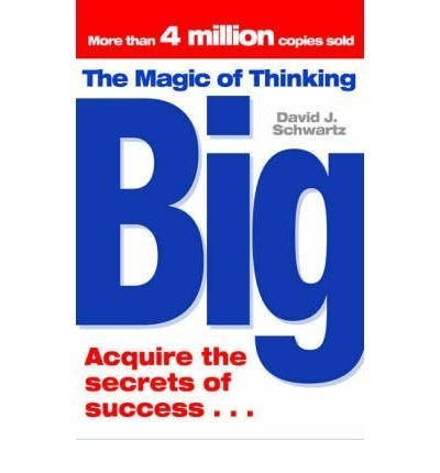 9781416511557: The Magic of Thinking Big