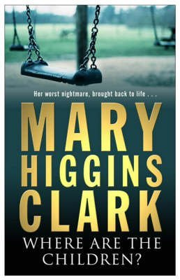 9781416511755: [(Where are the Children?)] [By (author) Mary Higgins Clark] published on (August, 2004)
