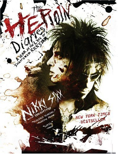 9781416511946: Heroin Diaries: A Year in the Life of a Shattered Rock Star