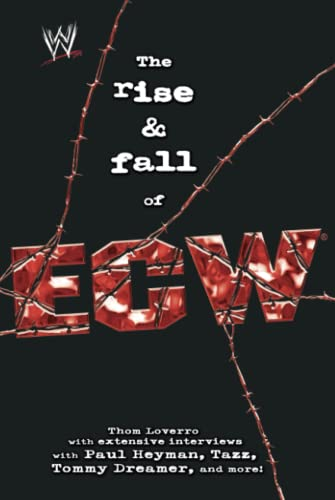 9781416513124: The Rise & Fall of ECW: Extreme Championship Wrestling (WWE)
