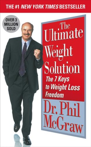 9781416513186: The Ultimate Weight Solution: The 7 Keys to Weight Loss Freedom