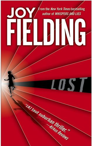 Lost (9781416513216) by Joy Fielding