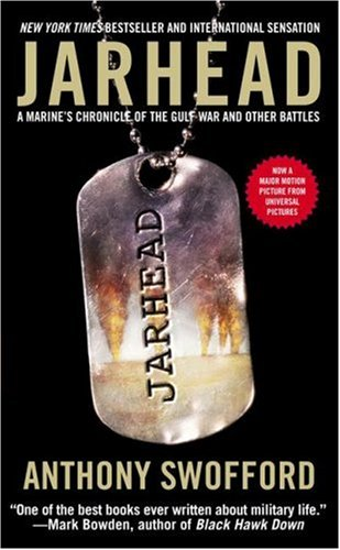 9781416513407: Jarhead: A Marine's Chronicle of the Gulf War and Other Battles
