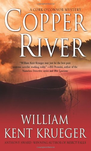 Copper River: A Cork O'Connor Mystery (Cork O'Connor Mysteries) (1416514465) by William Kent Krueger