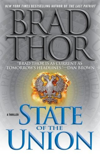 9781416514770: State of the Union: A Thriller