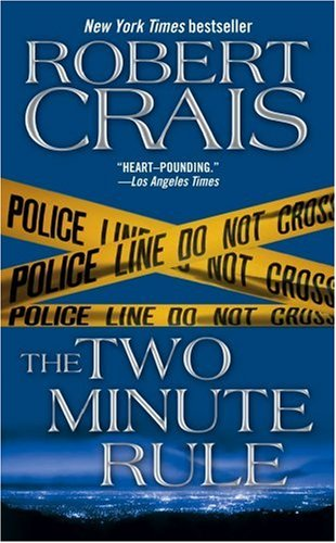 The Two Minute Rule (1416514961) by Robert Crais