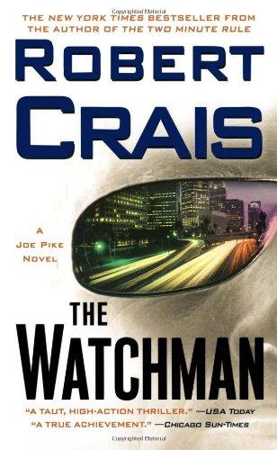 9781416514978: The Watchman: A Joe Pike Novel (Joe Pike Novels)