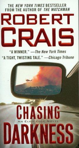 9781416514985: Chasing Darkness (Elvis Cole)