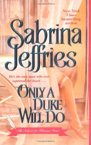 9781416516095: Only a Duke Will Do (The School for Heiresses, Book 2)