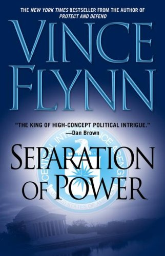 9781416516361: Separation of Power (A Mitch Rapp Novel)