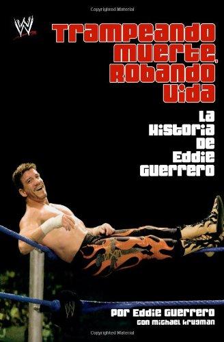 Trampando Mortalidad, Robando Vida (Cheating Death, Stealing: Eddie Guerrero, Michael