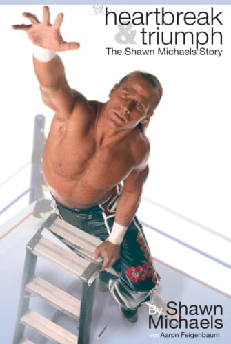 9781416516866: Heartbreak & Triumph: The Shawn Michaels Story