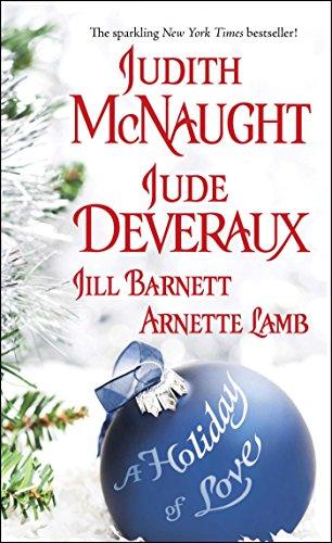 A Holiday of Love: Deveraux, Jude; Lamb, Arnette; Barnett, Jill; McNaught, Judith