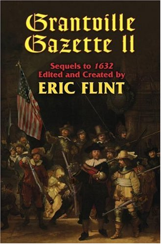 The Grantville Gazette II: Sequels to 1632