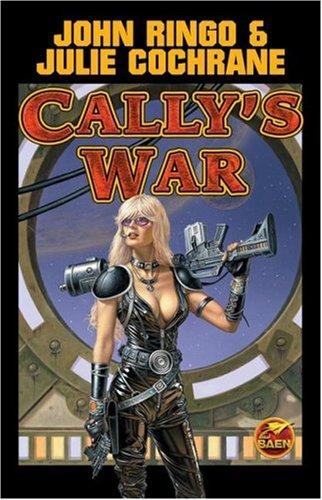 Cally's War: Ringo, John; Cochrane,