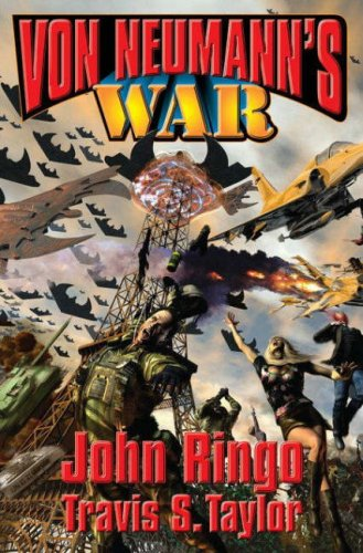 Von Neumann's War ***SIGNED***: John Ringo & Travis S. Taylor