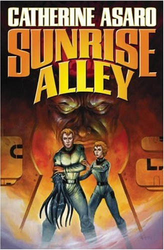 Sunrise Alley: Asaro, Catherine