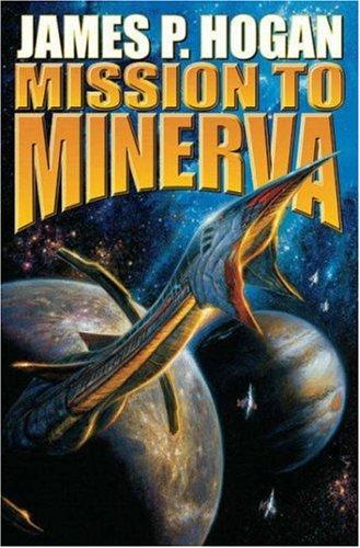 Mission to Minerva (Giants): Hogan, James P.