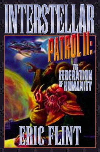 Interstellar Patrol II: The Federation of Humanity: Anvil, Christopher