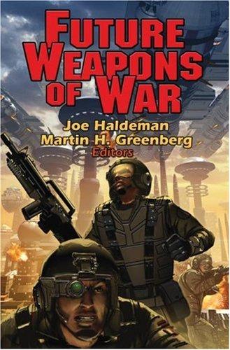 Future Weapons of War (Baen Book)