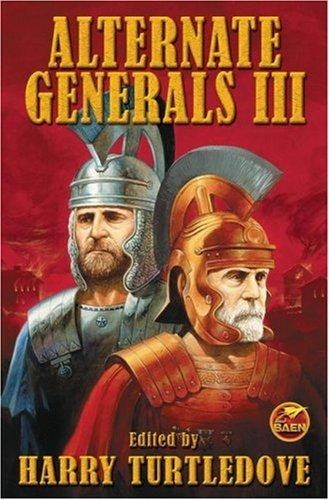 9781416521143: Alternate Generals III