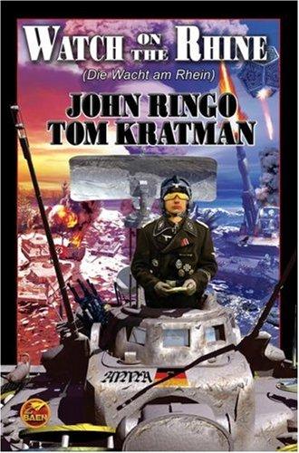 Watch on the Rhine: Ringo, John; Kratman,