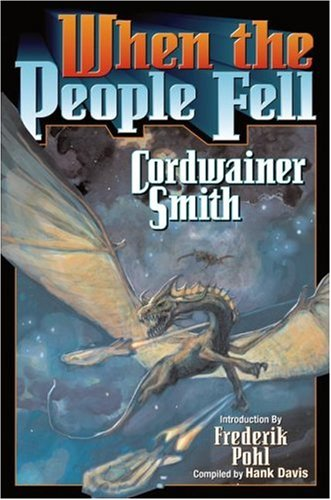 When the People Fell (1416521461) by Smith, Cordwainer