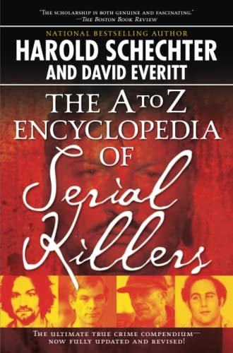 9781416521747: The A to Z Encyclopedia of Serial Killers