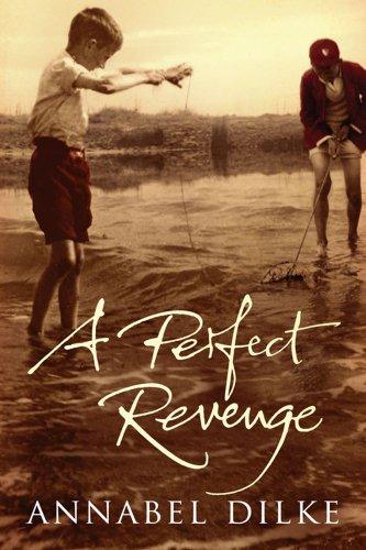 A Perfect Revenge: Annabel Dilke