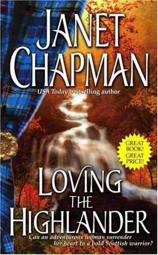 9781416523420: Loving the Highlander (Highlander Trilogy)