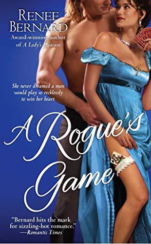 A Rogue's Game (Mistress Trilogy): Bernard, Renee