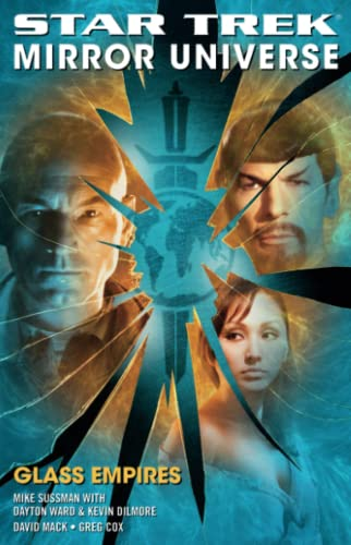 Mirror Universe: Glass Empires (9781416524595) by David Mack; Dayton Ward; Kevin Dilmore; Mike Sussman; Greg Cox