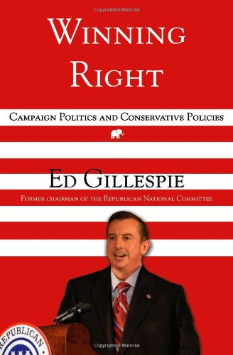 9781416524830: Winning Right: Campaign Politics and Conservative Policies