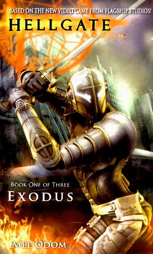Exodus (Hellgate, London, Book 1): Odom, Mel