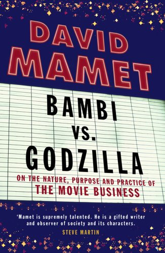 9781416525974: Bambi vs. Godzilla: On the Nature, Purpose, and Practice of the Movie Business