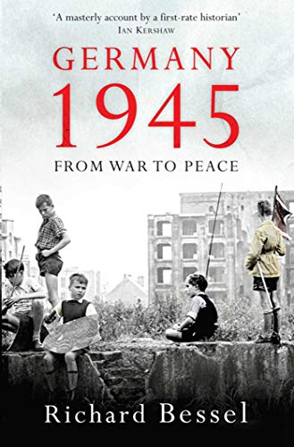 9781416526193: Germany 1945: From War to Peace