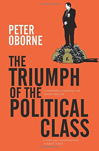 9781416526650: Triumph of the Political Class