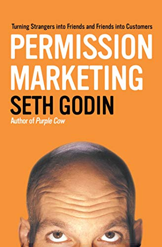 9781416526667: Permission Marketing: Turning Strangers into Friends and Friends into Customers
