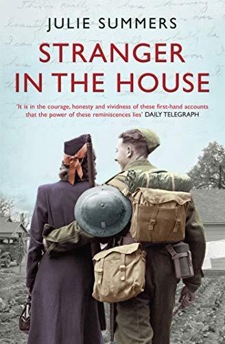 9781416526841: Stranger in the House: Women's Stories of Men Returning from the Second World War