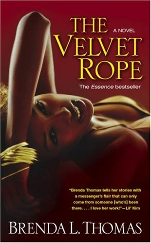 The Velvet Rope (1416527087) by Brenda L. Thomas