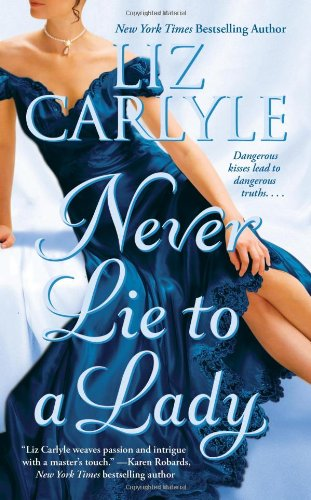 Never Lie to a Lady: Liz Carlyle