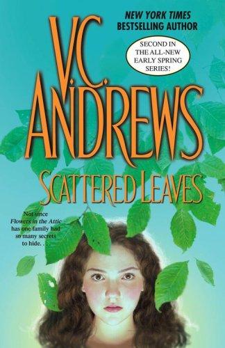 Scattered Leaves (Early Spring): V.C. Andrews