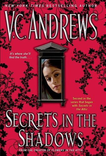 Secrets in the Shadows (Secrets (Pocket Books: Andrews, V.C.