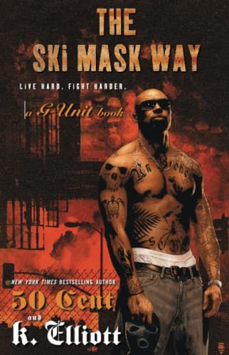 The Ski Mask Way (G Unit): K Elliott, 50