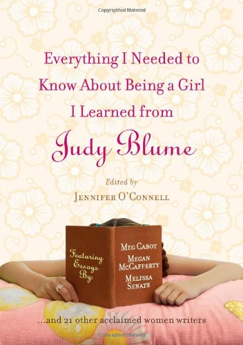 9781416531043: Everything I Needed to Know About Being a Girl I Learned from Judy Blume