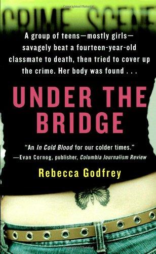 9781416531562: Under the Bridge