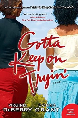 9781416531685: Gotta Keep on Tryin': A Novel
