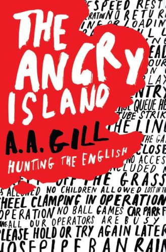 9781416531739: The Angry Island: Hunting the English