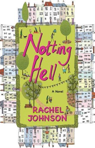 9781416531760: Notting Hell: A Novel