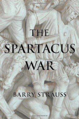 The Spartacus War: Strauss, Barry